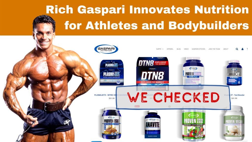 Rich Gaspari Innovates Nutrition for Athletes and Bodybuilders