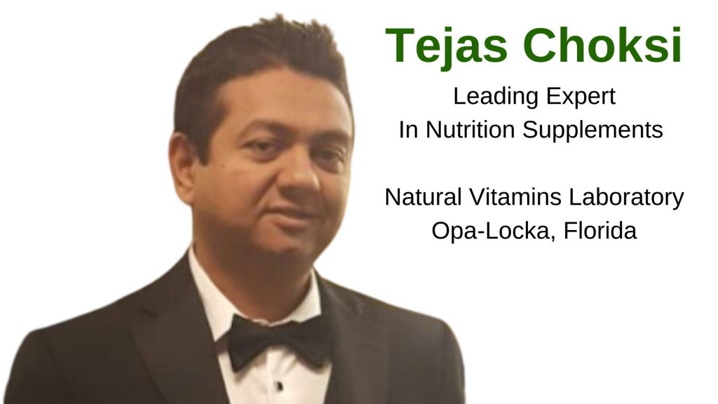Tejas Choksi - Leading Expert in Nutrition Supplements