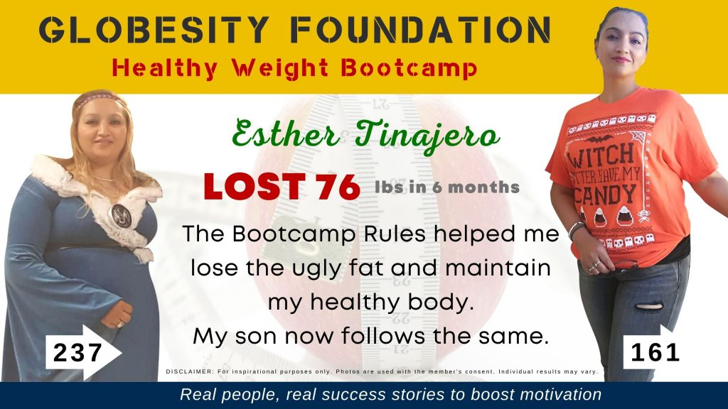 ESTHER TINAJERO ACHIEVED HER HEALTHY WEIGHT, ENROLLED HER SON IN THE GLOBESITY BOOTCAMP TOO