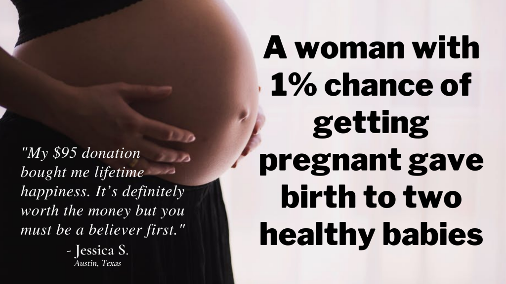 A woman with 1% chance of getting pregnant gave birth to two healthy babies