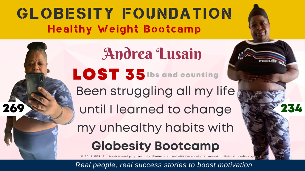 ANDREA LUSAIN ALREADY LOST 35 LBS, USES GLOBESITY BOOTCAMP RULES AS TOOLS FOR LIFE